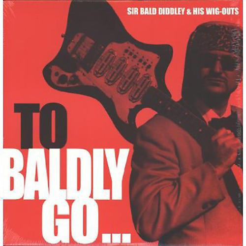 Alliance Sir Bald Diddley - To Baldly Go