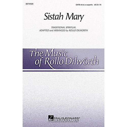 Hal Leonard Sistah Mary SATB DV A Cappella arranged by Rollo Dilworth