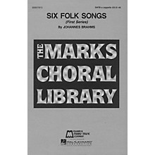 Edward B. Marks Music Company Six Folk Songs (Collection) SATB a cappella composed by Johannes Brahms