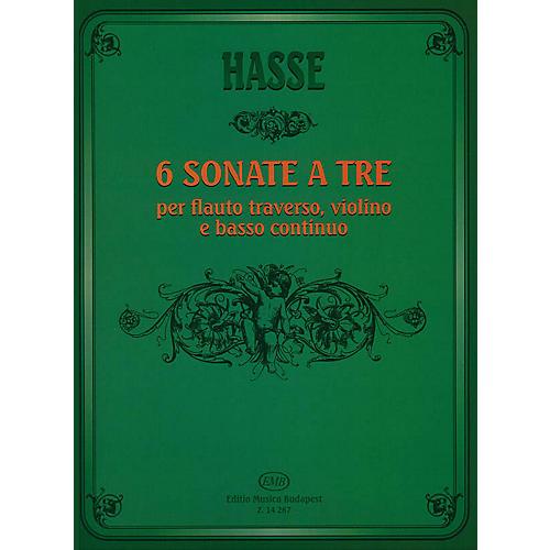 Editio Musica Budapest Six Triosonate per Flauto Traverso, Violino e Continuo EMB Series by J. A. Hasse