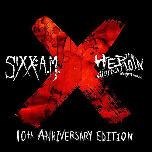 Alliance Sixx:a.M. - Heroin Diaries Soundtrack: 10th Anniversary