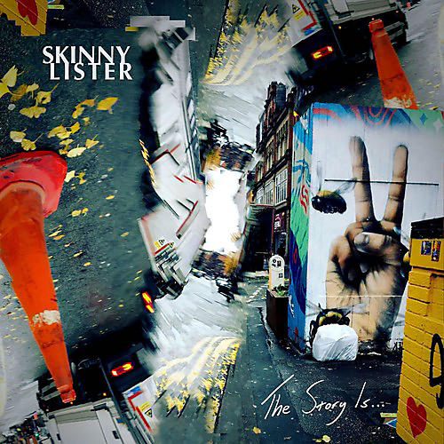 Alliance Skinny Lister - The Story Is...