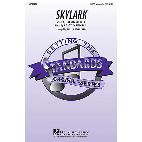 Hal Leonard Skylark SATB a cappella arranged by Paris Rutherford