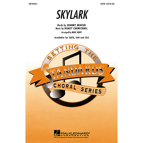 Hal Leonard Skylark SATB arranged by Mac Huff