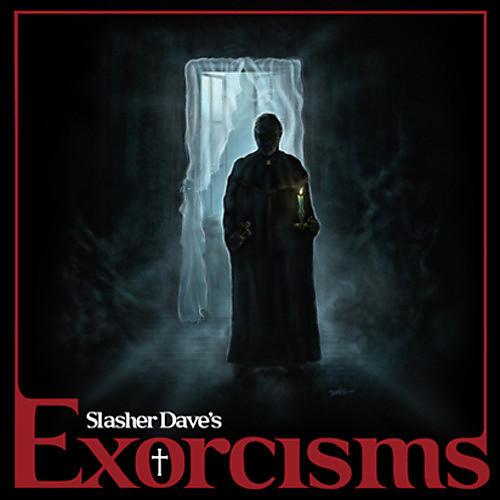 Alliance Slasher Dave - Exorcisms
