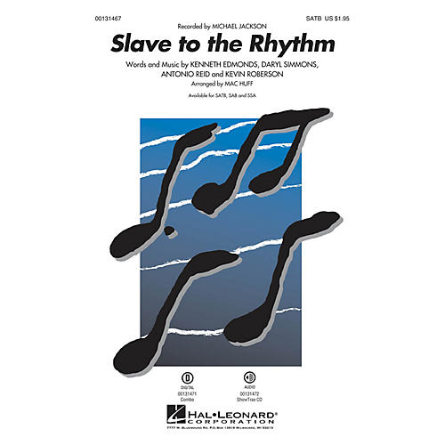 Hal Leonard Slave to the Rhythm SATB by Michael Jackson arranged by Mac Huff