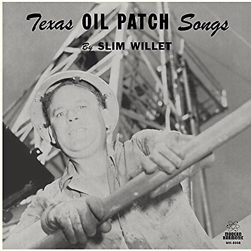 Alliance Slim Willet - Texas Oil Songs