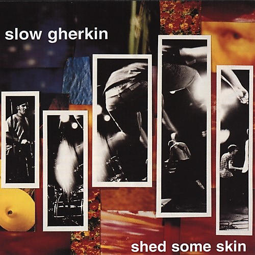 Alliance Slow Gherkin - Shed Some Skin