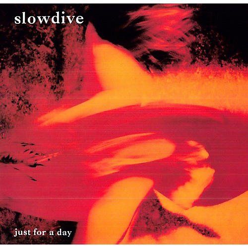 Alliance Slowdive - Just for a Day