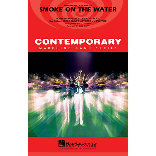 Hal Leonard Smoke on the Water Marching Band Level 3-4 by Deep Purple Arranged by Paul Murtha