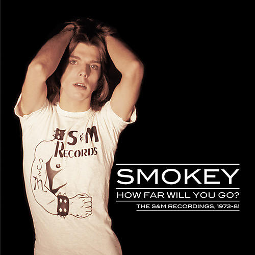 Alliance Smokey - How Far Will You Go: The S&M Recordings 1973-81