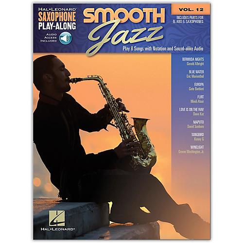 Hal Leonard Smooth Jazz Saxophone Play-Along Volume 12 Book/Audio Online