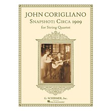 G. Schirmer Snapshot: Circa 1909 (String Quartet Score and Parts) String Series Softcover Composed by John Corigliano
