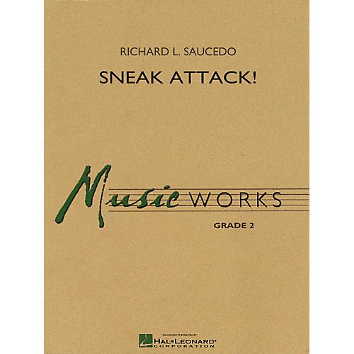 Hal Leonard Sneak Attack! Concert Band Level 2-2 1/2 Composed by Richard L. Saucedo
