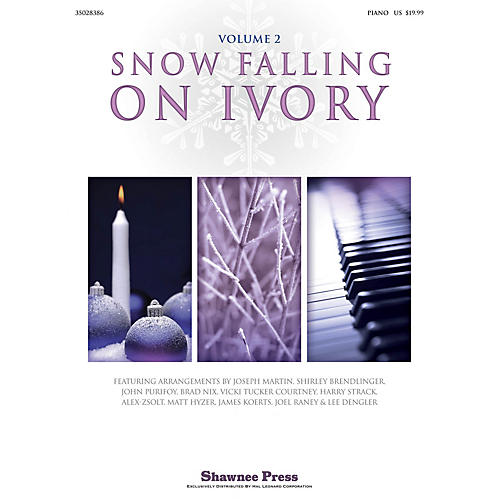Shawnee Press Snow Falling on Ivory - Volume 2 Arranged by Various