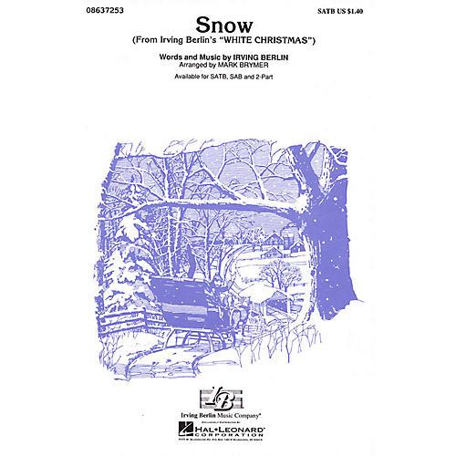 Hal Leonard Snow (from White Christmas) SATB arranged by Mark Brymer