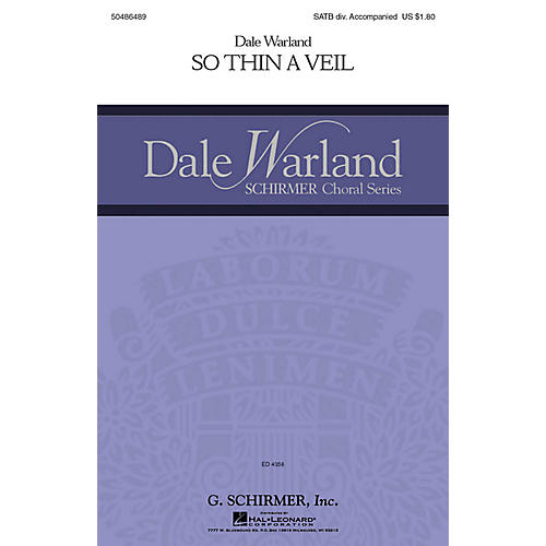 G. Schirmer So Thin a Veil (Dale Warland Choral Series) SATB Divisi composed by Dale Warland