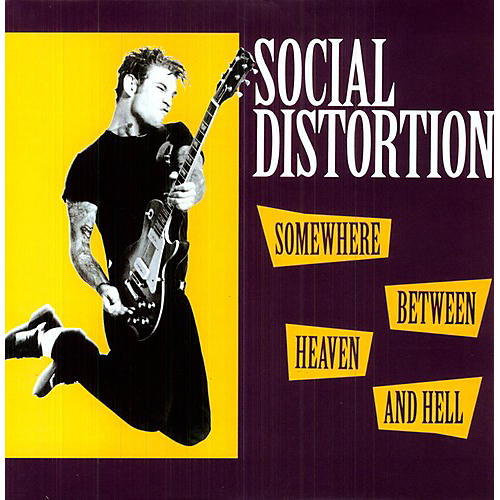 Alliance Social Distortion - Somewhere Between Heaven and Hell