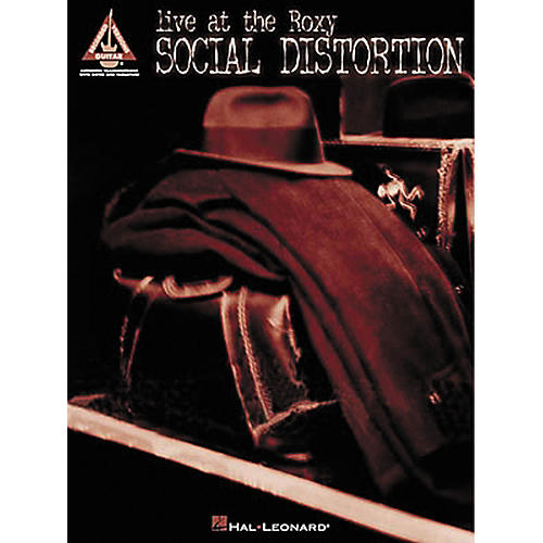 Hal Leonard Social Distortion Live at the Roxy Guitar Tab Songbook