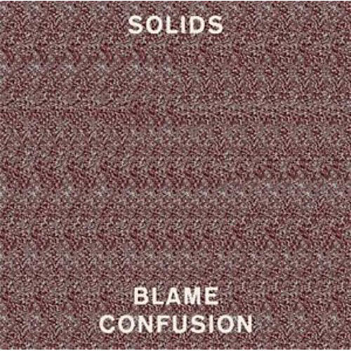 Alliance Solids - Blame Confusion