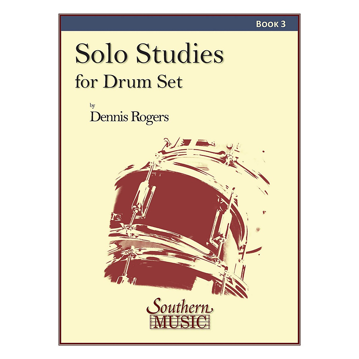 Southern Solo Studies for Drum Set, Book 3 Southern Music Series