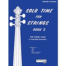 Alfred Solo Time for Strings Book 2 Teacher's Manual