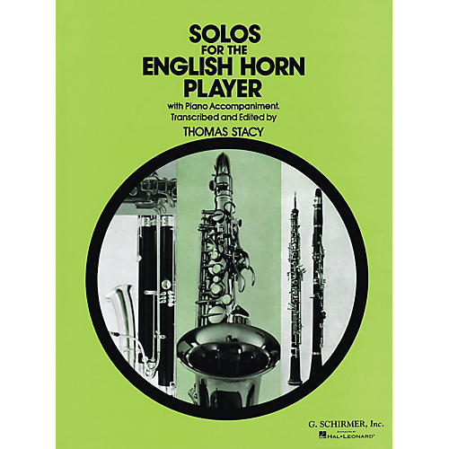 G. Schirmer Solos for the English Horn Player Woodwind Series Composed by Various Edited by P Thomas