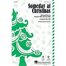 Hal Leonard Someday at Christmas SATB by Stevie Wonder arranged by Mac Huff