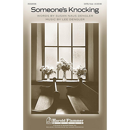 Shawnee Press Someone's Knocking SATB composed by Lee Dengler