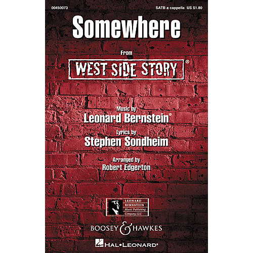 Hal Leonard Somewhere (from West Side Story) SATB a cappella Arranged by Robert Edgerton