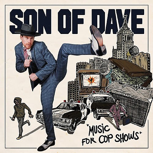 Alliance Son of Dave - Music For Cop Shows