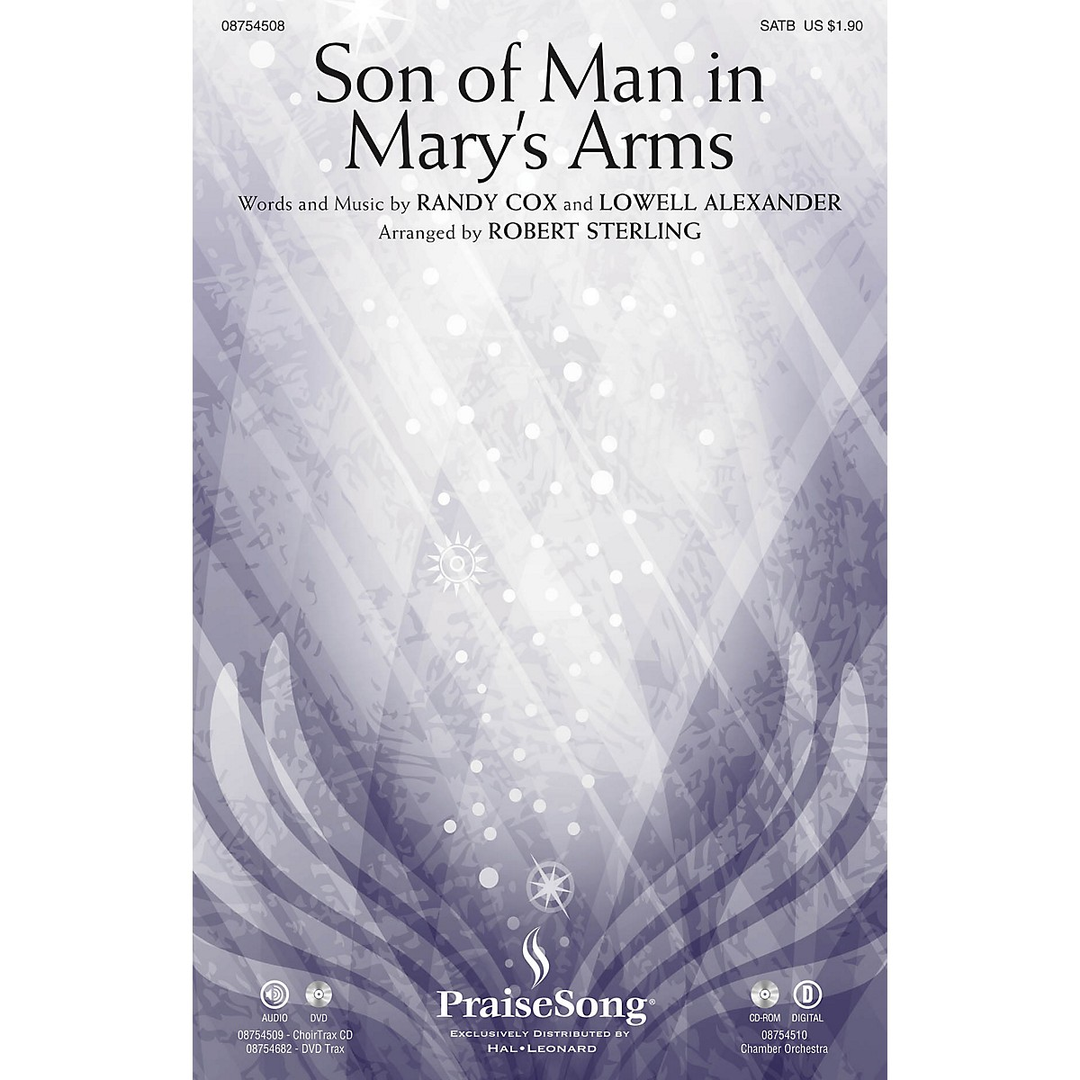 PraiseSong Son of Man in Mary's Arms CHOIRTRAX CD Arranged by Robert Sterling
