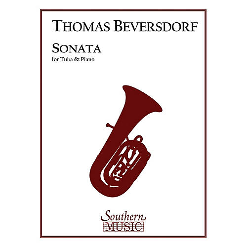 Southern Sonata (Tuba) Southern Music Series Composed by Thomas Beversdorf