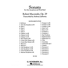 G. Schirmer Sonata for Alto Saxophone, Op. 29 Concert Band Level 5 by Robert Muczynski Arranged by Anthony LaBounty