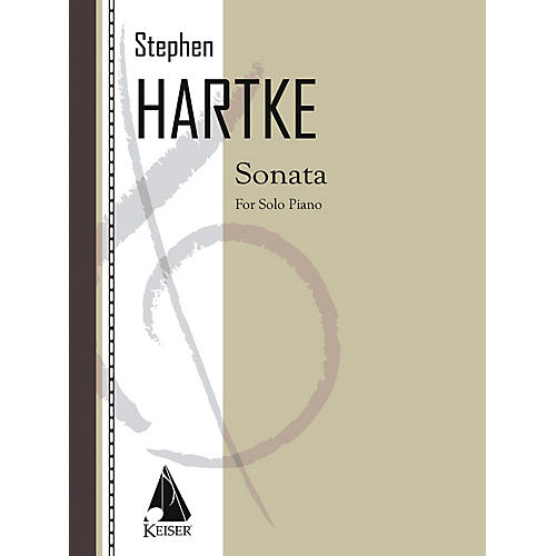 Lauren Keiser Music Publishing Sonata for Solo Piano LKM Music Series Composed by Stephen Hartke