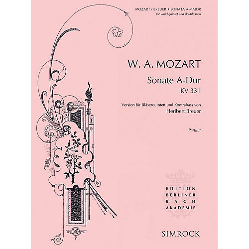 Simrock Sonata in A Major, K. 331 Composed by Wolfgang Amadeus Mozart Arranged by Heribert Breuer