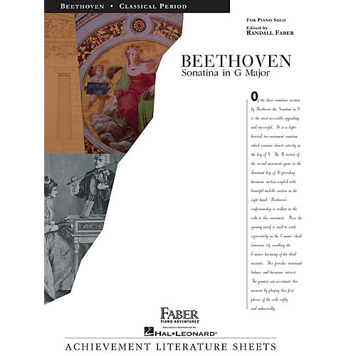 Faber Piano Adventures Sonatina in G Major Faber Piano Adventures® Series Composed by Ludwig van Beethoven