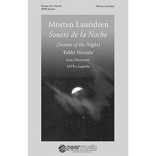 Peer Music Soneto de la Noche (from Nocturnes) SATB a cappella Composed by Morten Lauridsen