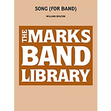 Edward B. Marks Music Company Song (for Band) Concert Band Level 5 Composed by William Bolcom