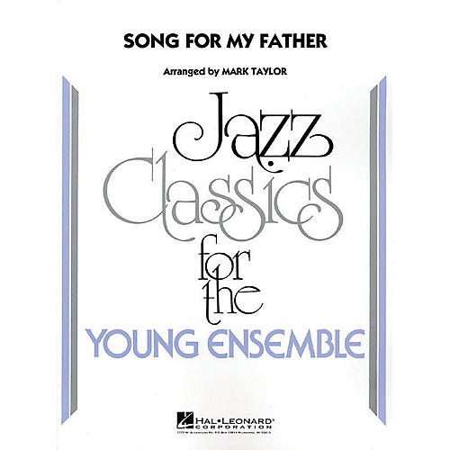 Hal Leonard Song for My Father Jazz Band Level 3 Arranged by Mark Taylor