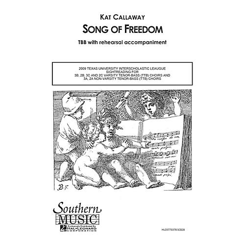 Hal Leonard Song of Freedom (Choral Music/Octavo Secular Ttb) TTB Composed by Callaway, Kat