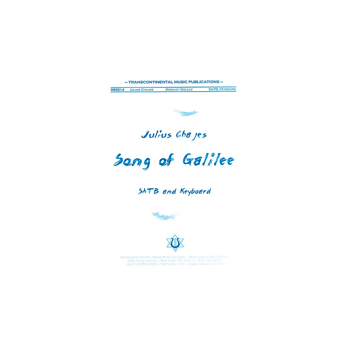 Transcontinental Music Song of Galilee SATB composed by Julius Chajes