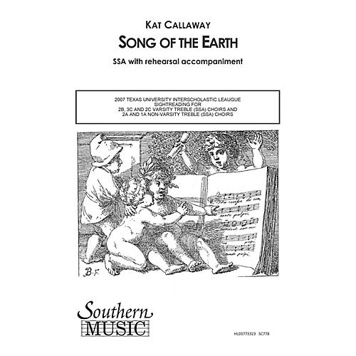 Southern Song of the Earth SSA Composed by Kat Callaway