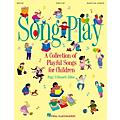 Hal Leonard Songplay (Resource Collection) TEACHER ED Composed by Peggy D. Bennett thumbnail