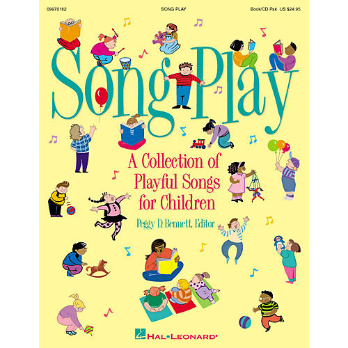 Hal Leonard Songplay (Resource Collection) TEACHER ED Composed by Peggy D. Bennett