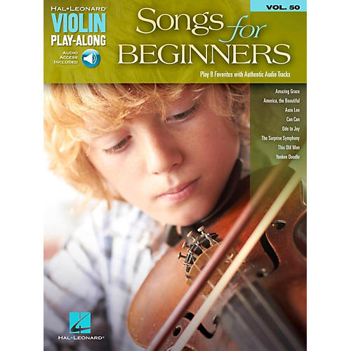 Hal Leonard Songs For Beginners Violin Play-Along Volume 50 Book/Audio Online