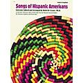 Alfred Songs Of Hispanic Americans thumbnail
