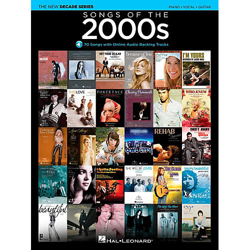 Hal Leonard Songs Of The 2000's - The New Decade Series with Optional Online Play-Along Backing Tracks