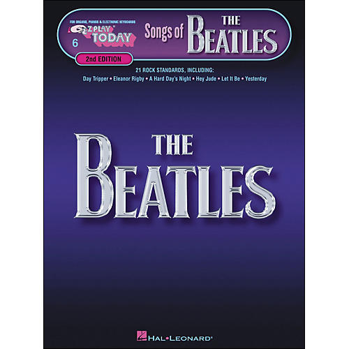 Hal Leonard Songs Of The Beatles 2nd Edition E-Z Play 6