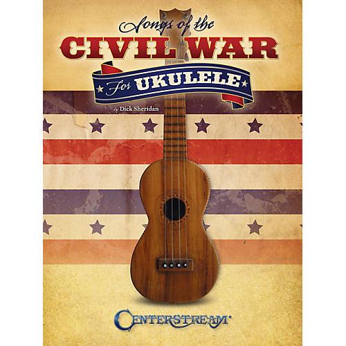 Centerstream Publishing Songs Of The Civil War For Ukulele